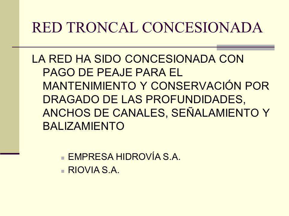 RED TRONCAL CONCESIONADA