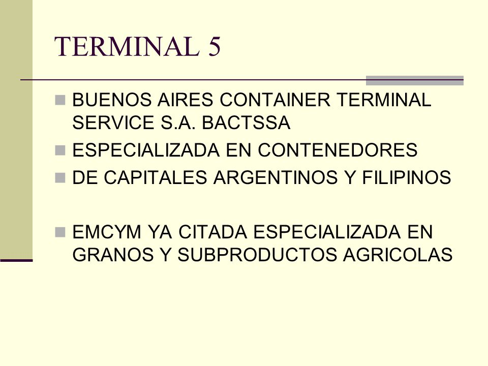 TERMINAL 5 BUENOS AIRES CONTAINER TERMINAL SERVICE S.A. BACTSSA