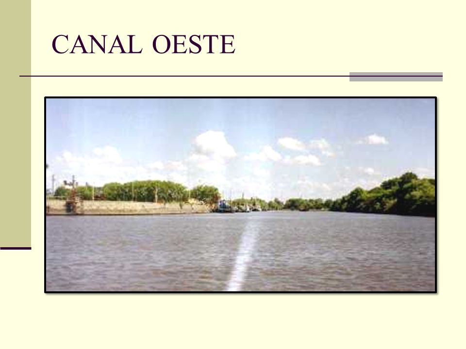 CANAL OESTE