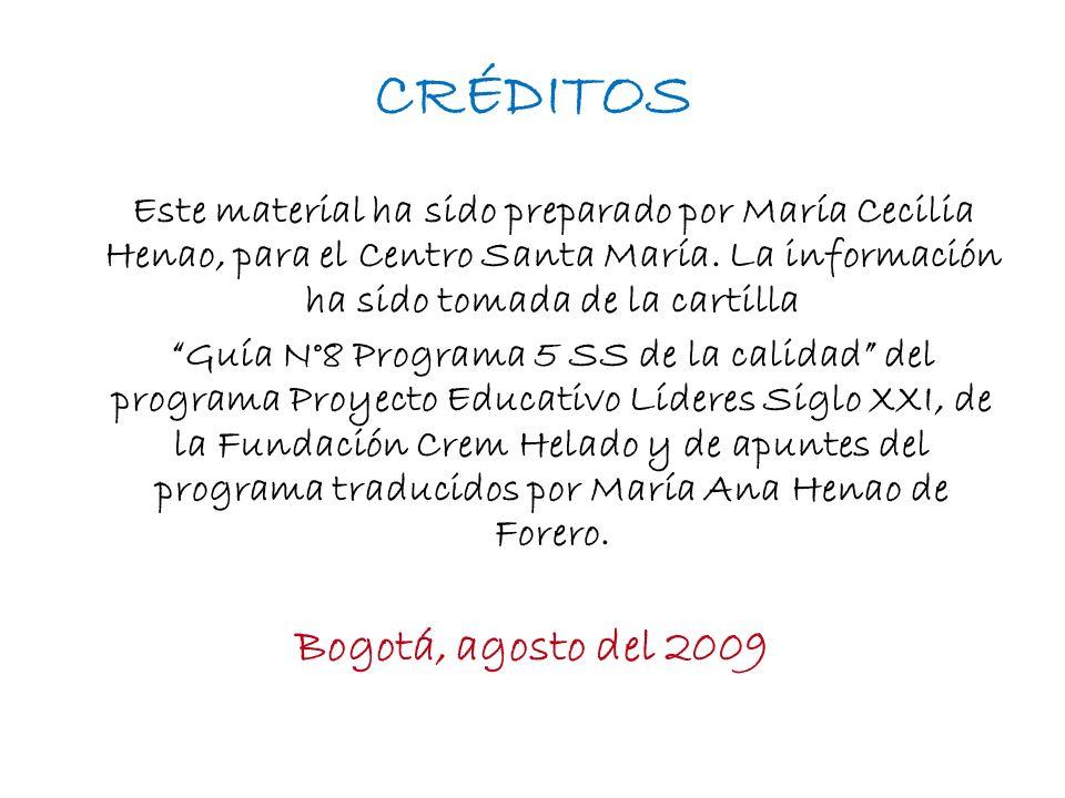 CRÉDITOS Bogotá, agosto del 2009