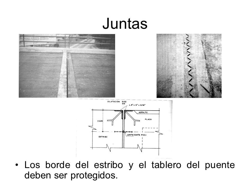 Juntas Los borde del estribo y el tablero del puente deben ser protegidos.
