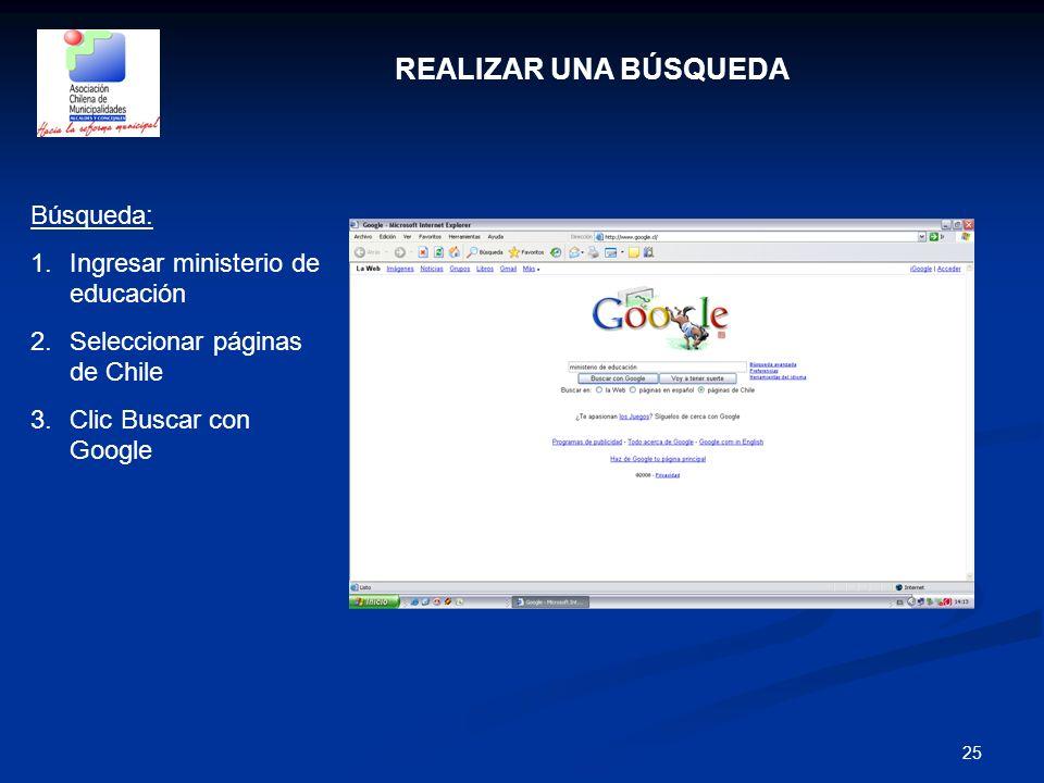 REALIZAR UNA BÚSQUEDA Búsqueda: Ingresar ministerio de educación