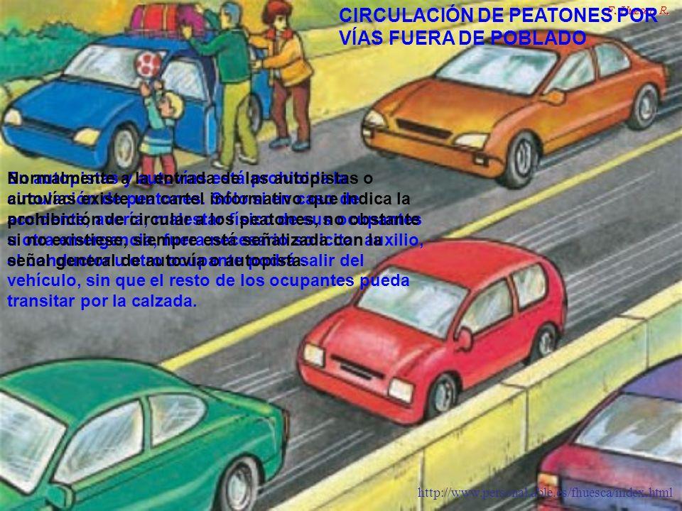 CIRCULACIÓN DE PEATONES POR VÍAS FUERA DE POBLADO