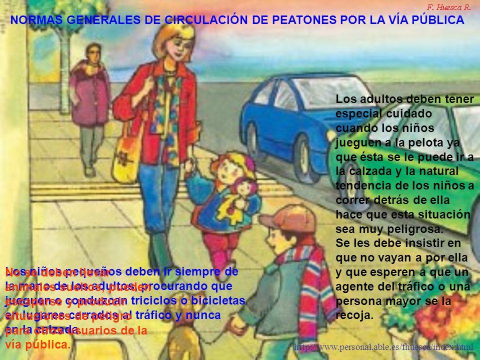 NORMAS GENERALES DE CIRCULACIÓN DE PEATONES POR LA VÍA PÚBLICA