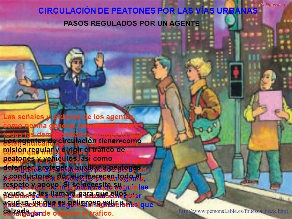 CIRCULACIÓN DE PEATONES POR LAS VÍAS URBANAS