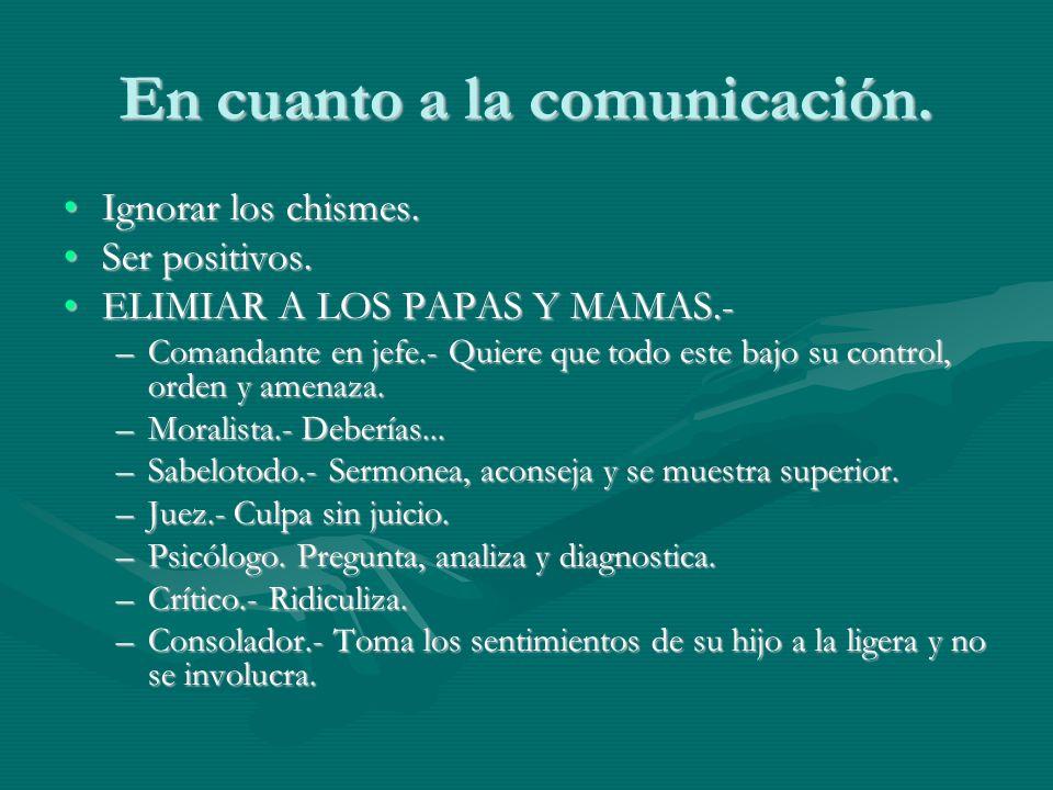 En cuanto a la comunicación.