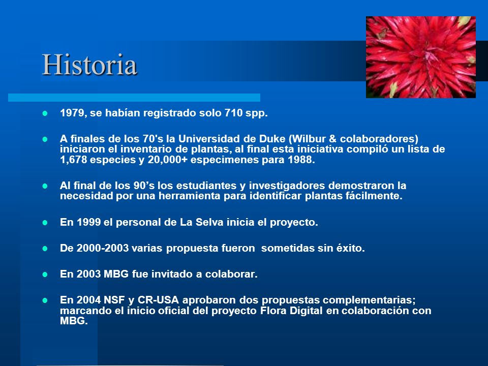 Historia 1979, se habían registrado solo 710 spp.