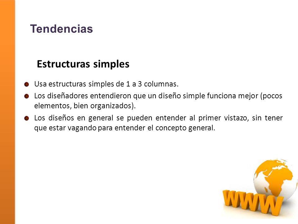 Tendencias Estructuras simples