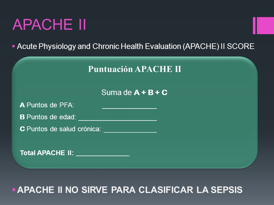 APACHE II Puntuación APACHE II