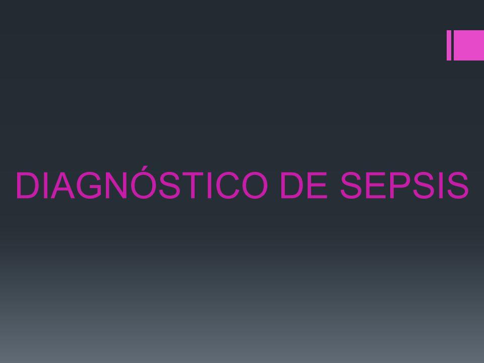 DIAGNÓSTICO DE SEPSIS
