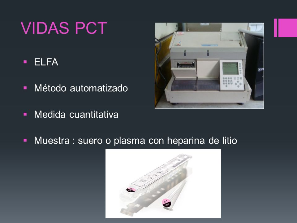 VIDAS PCT ELFA Método automatizado Medida cuantitativa