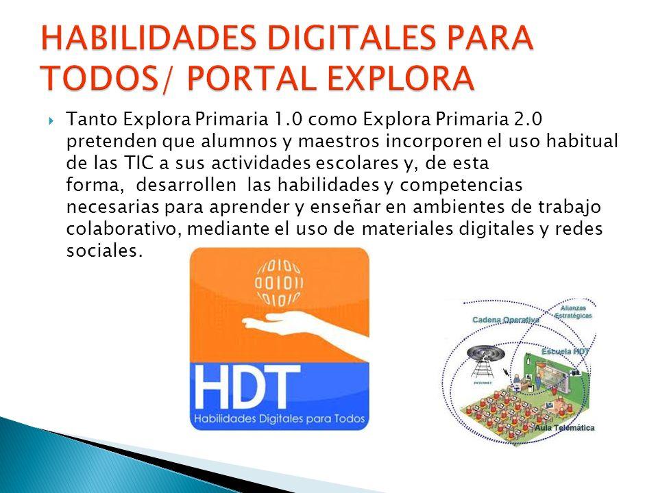 HABILIDADES DIGITALES PARA TODOS/ PORTAL EXPLORA