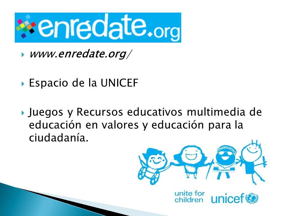 www.enredate.org/ Espacio de la UNICEF.