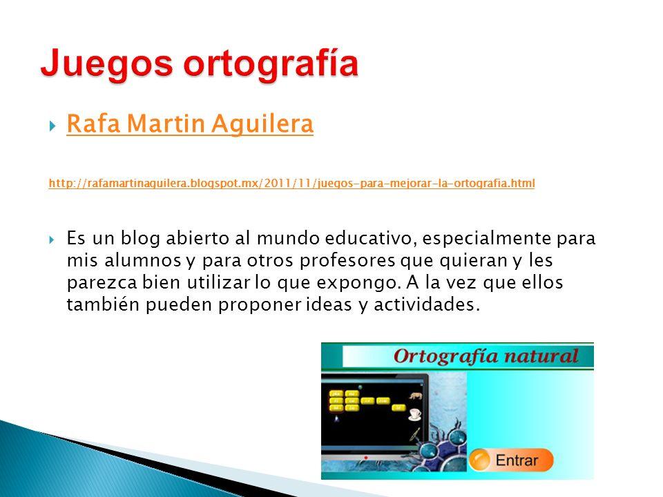 Juegos ortografía Rafa Martin Aguilera