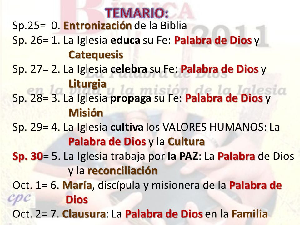 TEMARIO: Sp.25= 0. Entronización de la Biblia