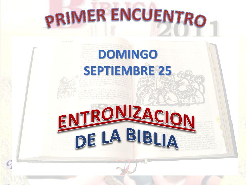 PRIMER ENCUENTRO ENTRONIZACION DE LA BIBLIA