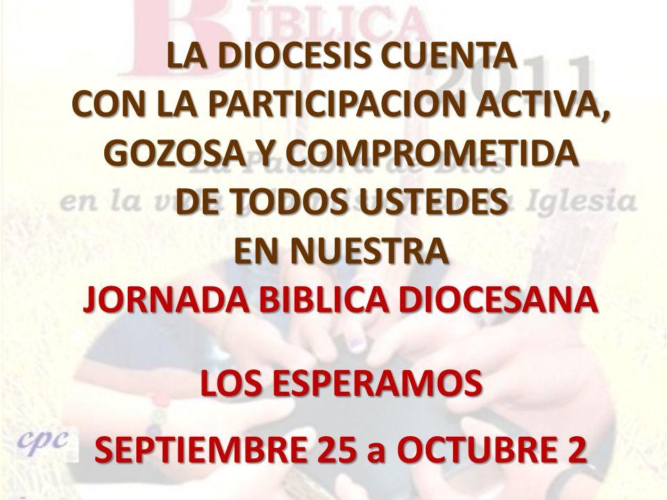 CON LA PARTICIPACION ACTIVA, GOZOSA Y COMPROMETIDA DE TODOS USTEDES