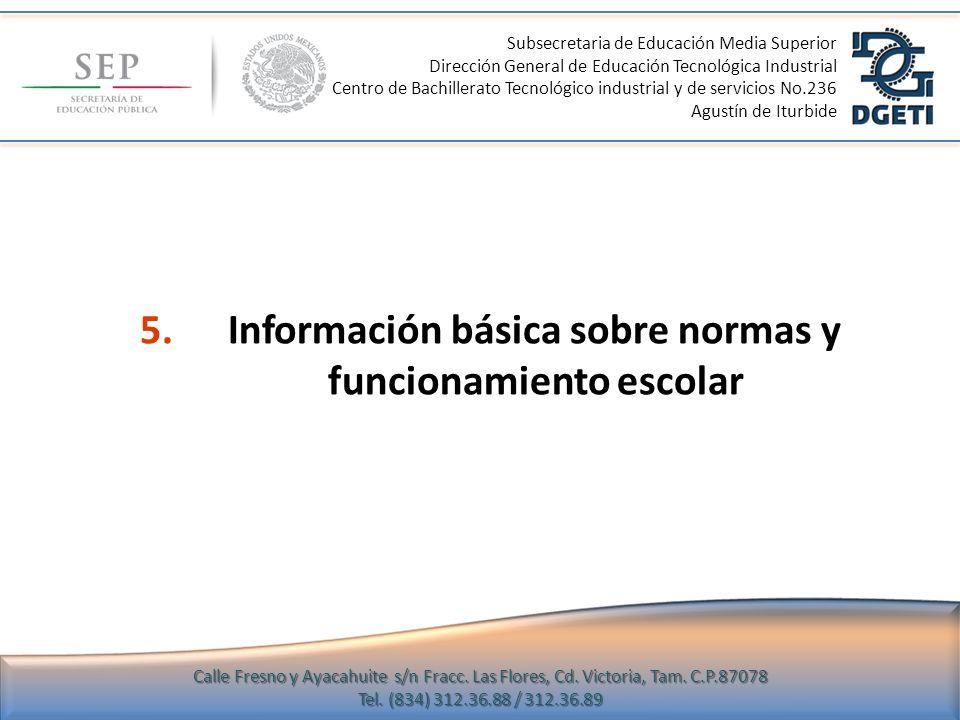 5. Información básica sobre normas y funcionamiento escolar