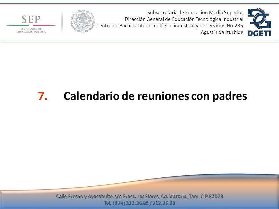 7. Calendario de reuniones con padres