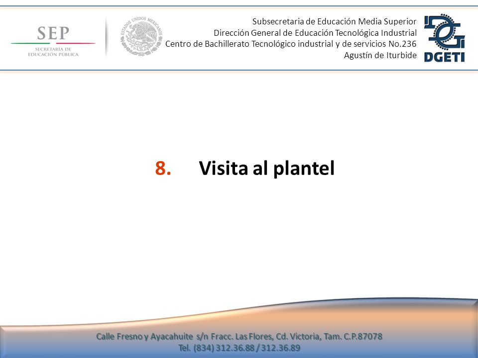 8. Visita al plantel Subsecretaria de Educación Media Superior
