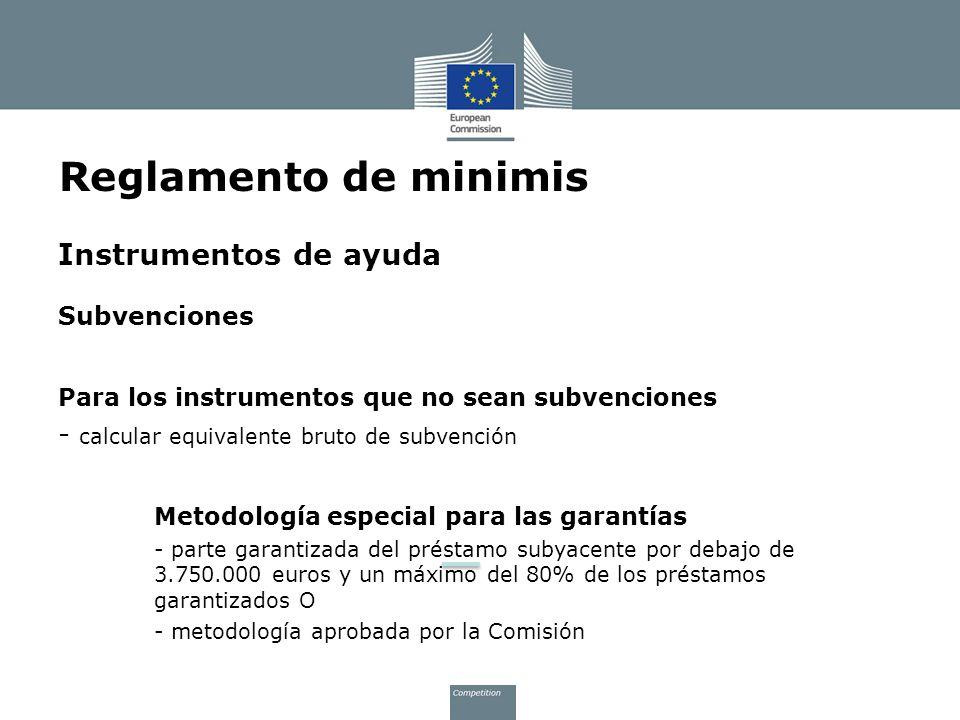 Reglamento de minimis Instrumentos de ayuda