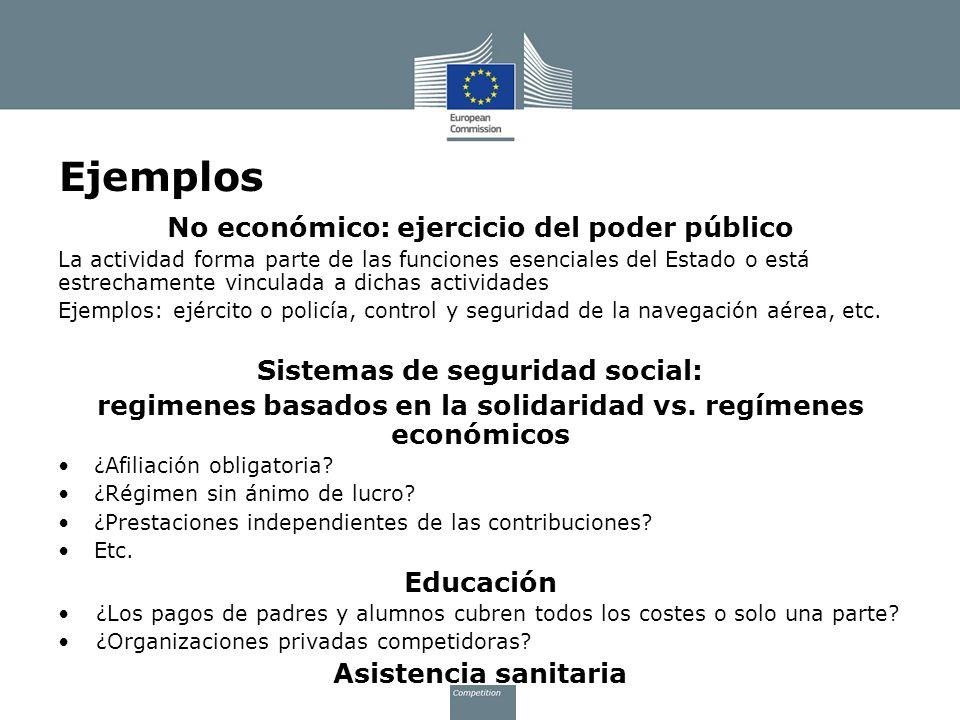 Ejemplos No económico: ejercicio del poder público