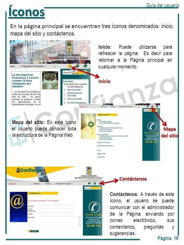 En la página principal se encuentran tres íconos denominados: inicio, mapa del sitio y contáctenos.