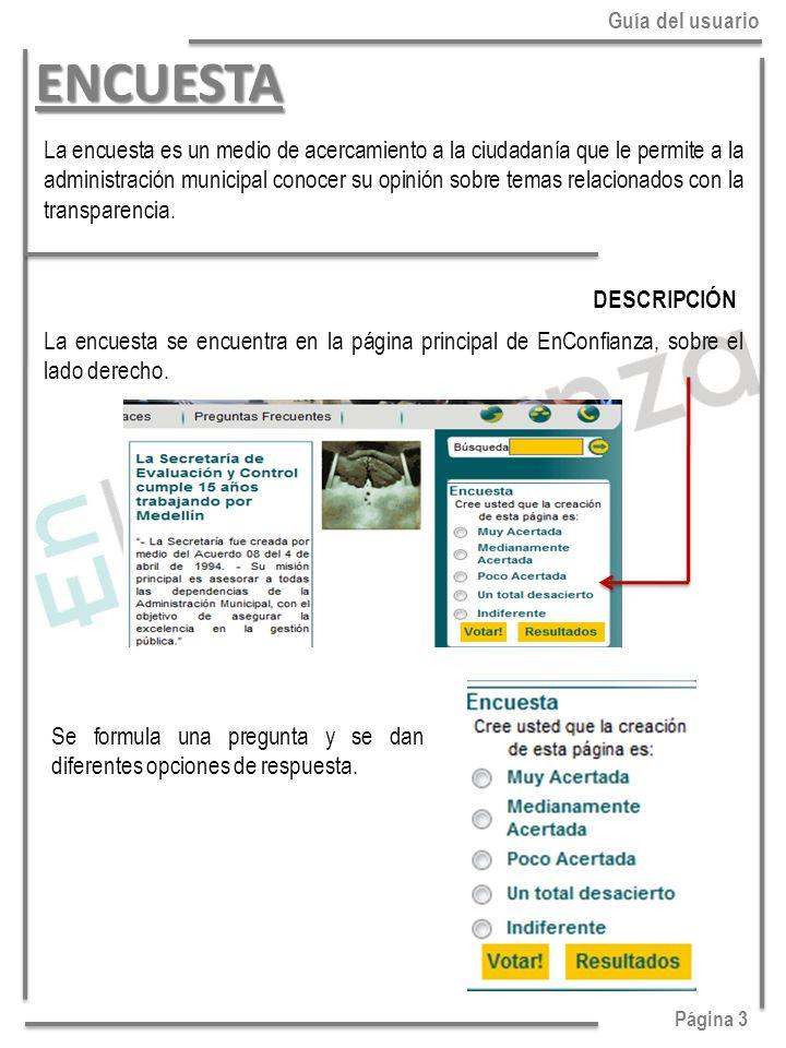 Página 3 Guía del usuario. ENCUESTA.