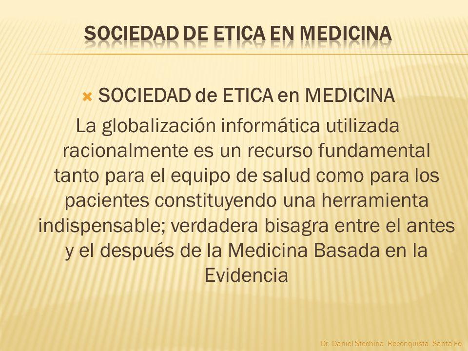 SOCIEDAD de ETICA en MEDICINA