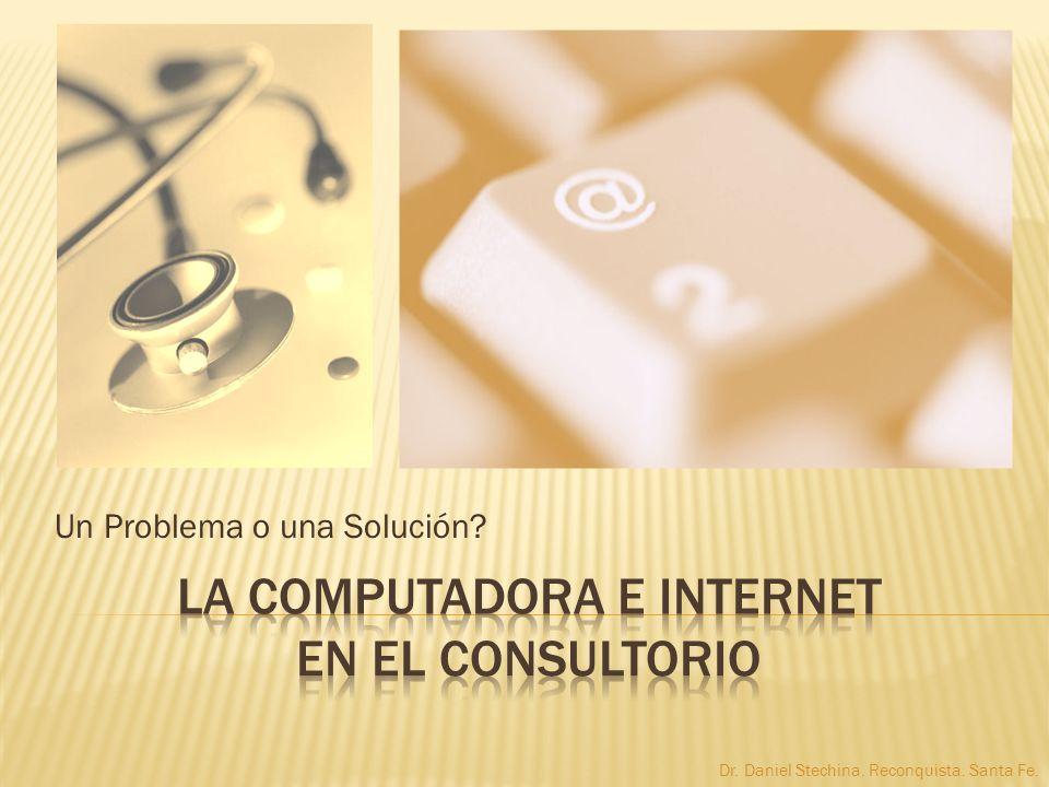 La Computadora e Internet en el Consultorio