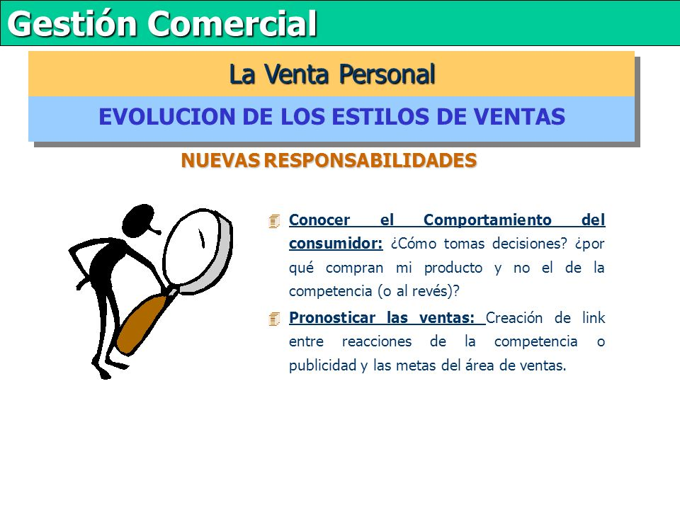 EVOLUCION DE LOS ESTILOS DE VENTAS NUEVAS RESPONSABILIDADES