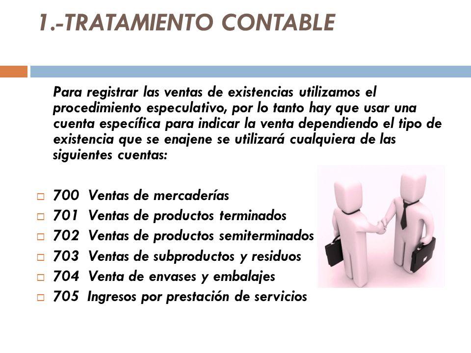 1.-TRATAMIENTO CONTABLE