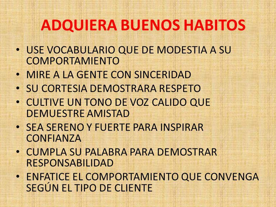 ADQUIERA BUENOS HABITOS