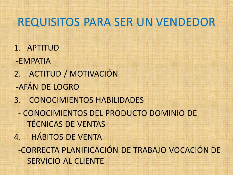 REQUISITOS PARA SER UN VENDEDOR