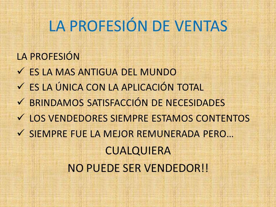 LA PROFESIÓN DE VENTAS CUALQUIERA NO PUEDE SER VENDEDOR!! LA PROFESIÓN