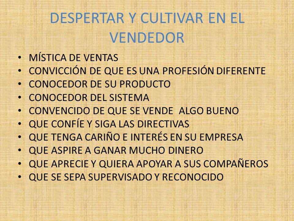 DESPERTAR Y CULTIVAR EN EL VENDEDOR