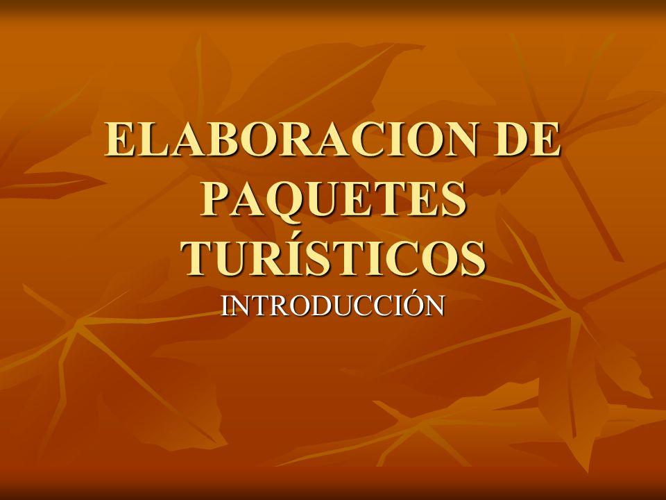 ELABORACION DE PAQUETES TURÍSTICOS