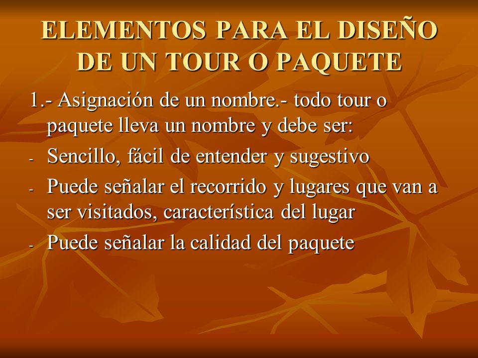 ELEMENTOS PARA EL DISEÑO DE UN TOUR O PAQUETE