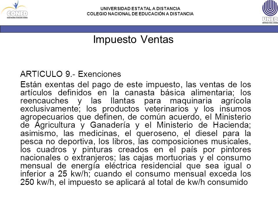 Impuesto Ventas ARTICULO 9.- Exenciones