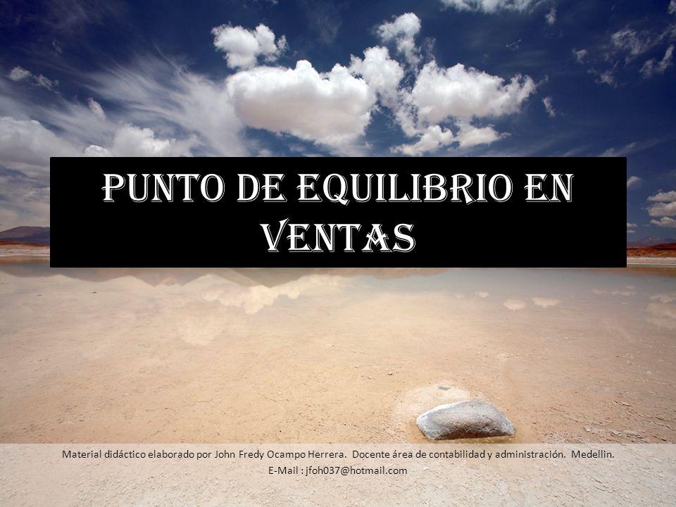 PUNTO DE EQUILIBRIO EN VENTAS