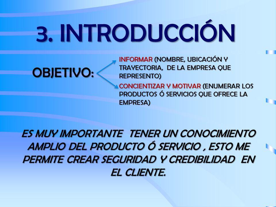 3. INTRODUCCIÓN OBJETIVO: