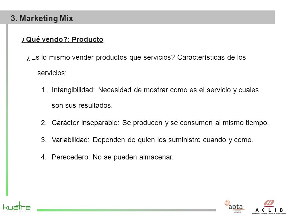 3. Marketing Mix ¿Qué vendo : Producto