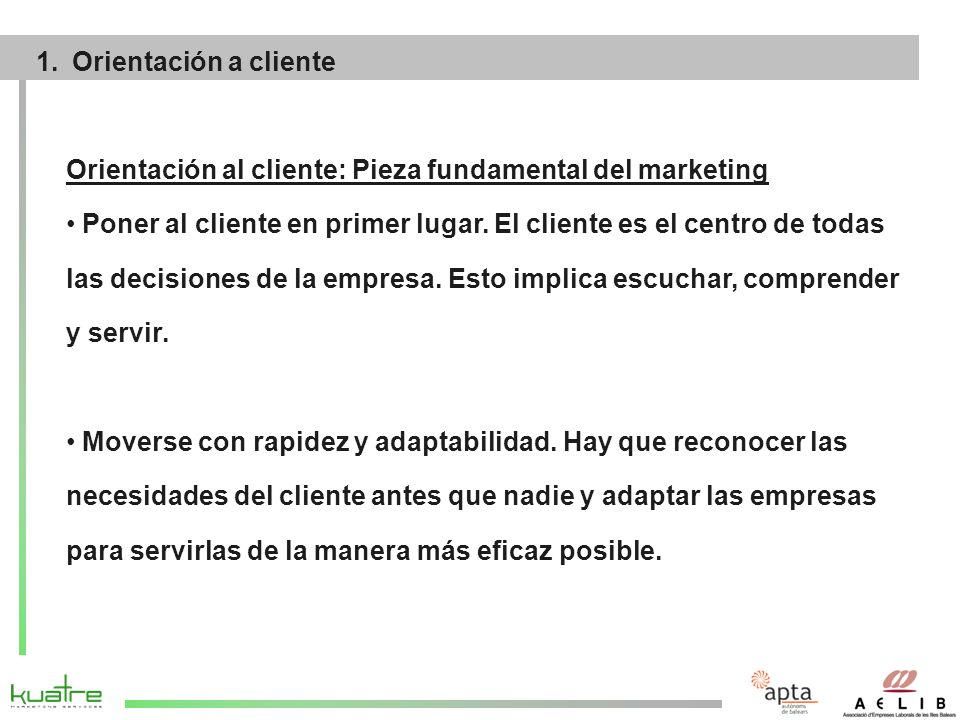 Orientación al cliente: Pieza fundamental del marketing