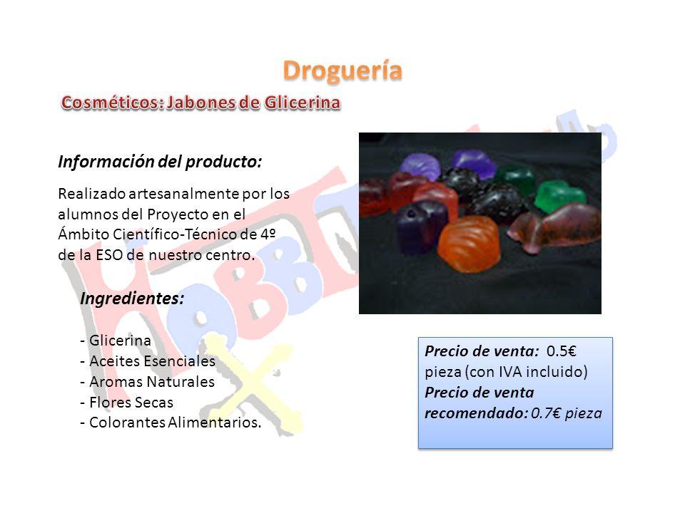 Droguería Cosméticos: Jabones de Glicerina Información del producto: