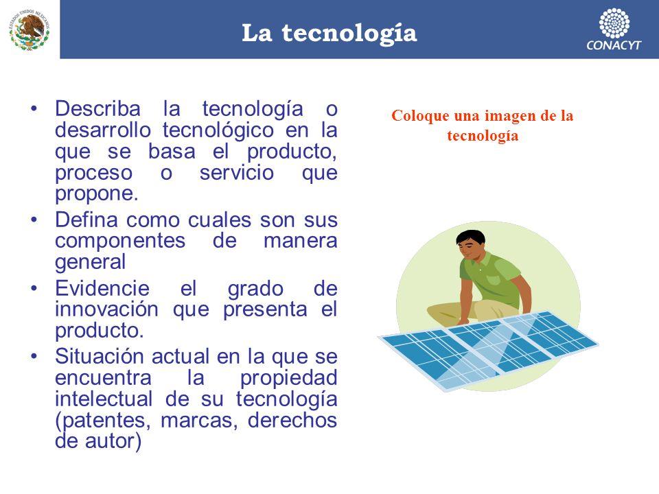 Coloque una imagen de la tecnología