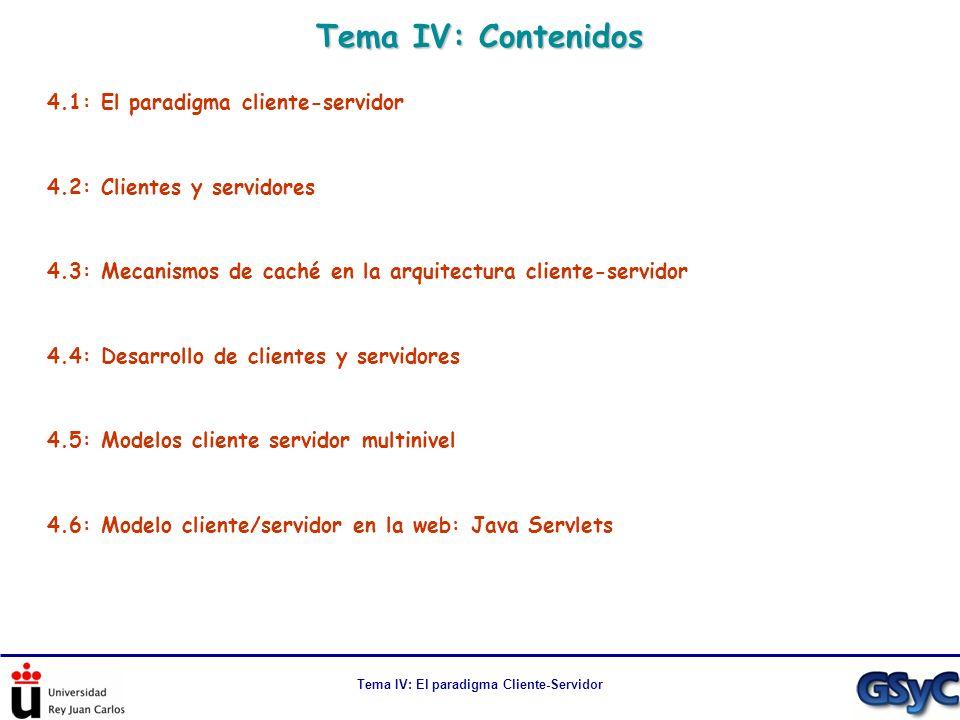 Tema IV: El paradigma Cliente-Servidor