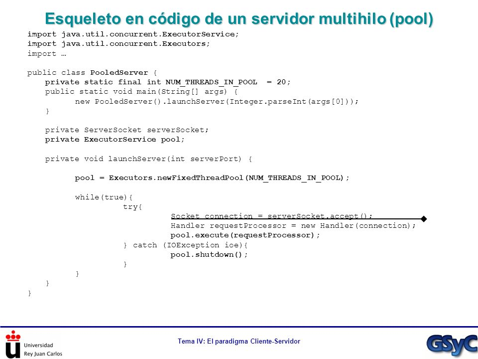 Esqueleto en código de un servidor multihilo (pool)