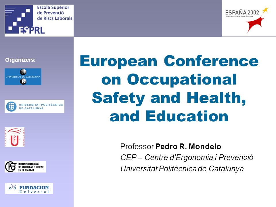 European Conference on Occupational Safety and Health, and Education