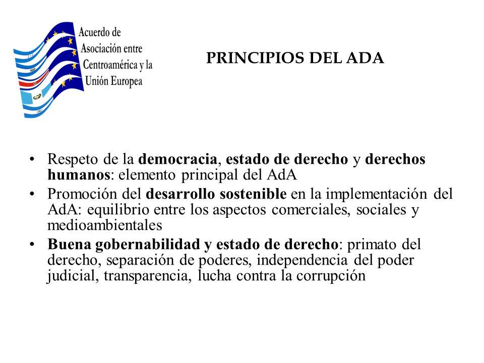 PRINCIPIOS DEL ADARespeto de la democracia, estado de derecho y derechos humanos: elemento principal del AdA.