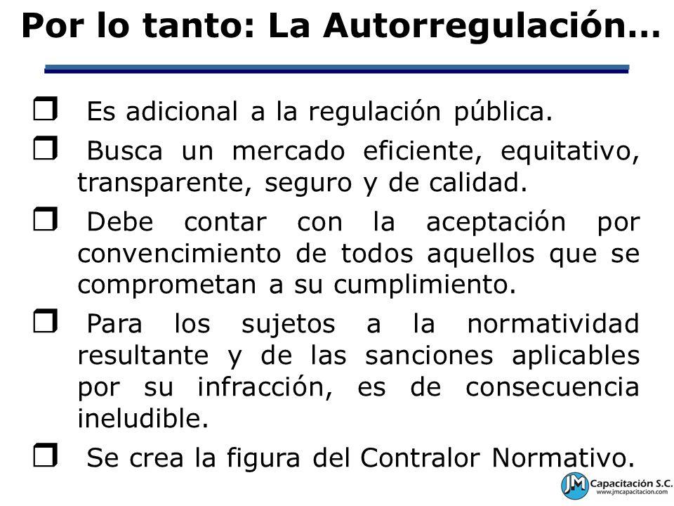 Por lo tanto: La Autorregulación…